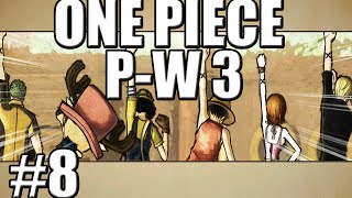 #8 CROCODILE LE CORSAIRE ! LET'S PLAY - ONE PIECE PIRATE WARRIORS 3 [FR]