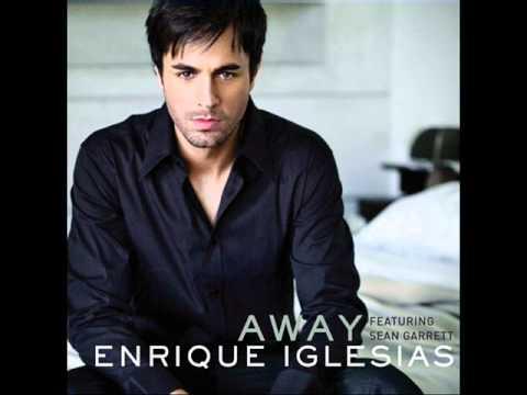 Download Enrique Iglesias - Away (ft. Sean Garret) (HQ) Full Song