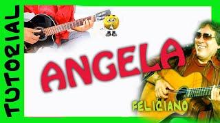 Como tocar Angela - Jose Feliciano -  en guitarra - acordes notas