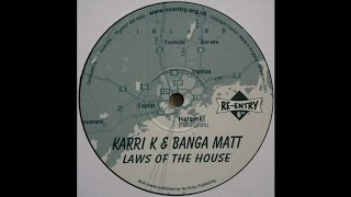 Karri K & Banga Matt - Laws Of The House (Hard House 2001)