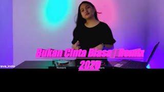 Bukan Cinta Biasa   DJ Reva Indo   New Remix 2020