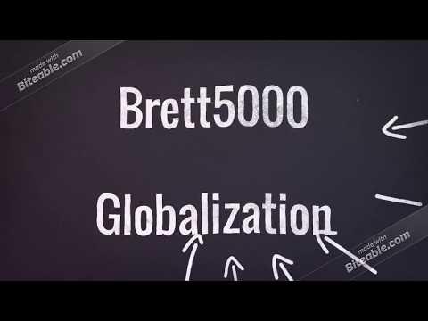 Brett5000 Globalization