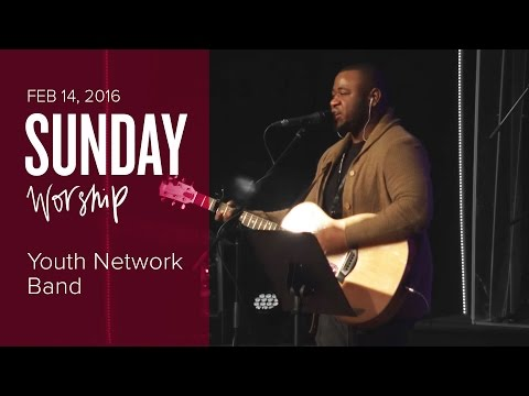 Catch The Fire Worship with Youth Network Band (Sunday, 14 Feb 2016)