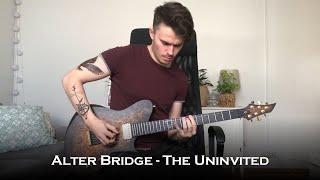 Alter Bridge - The Uninvited (Guitar Cover)
