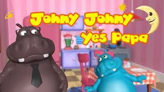 Funny Hippo Baby Johny Johny Yes Papa - Great Songs for Children  Nursery Rhymes 2019