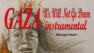GAZA - We Will Not Go Down instrumental