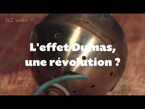 ENERGIE LIBRE : l'effet Dumas, une révolution ?