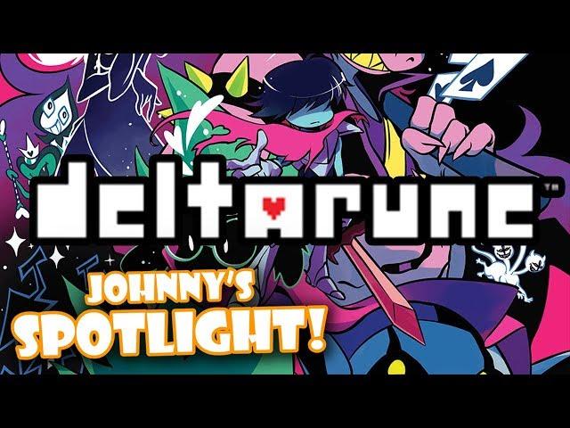 Johnnys SPOTLIGHT! - Deltarune