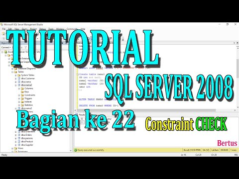 TUTORIAL SQL SERVER 2008 BAGIAN KE 22 (Constraint Check)