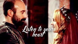 • Hürrem & Sulejman | Listen to your heart