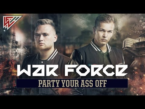 War Force - Party Your Ass Off