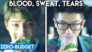 K-POP WITH ZERO BUDGET! (BTS- 'Blood Sweat Tears')
