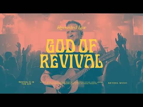 God of Revival Bethel Music feat. Brian and Jenn Johnson