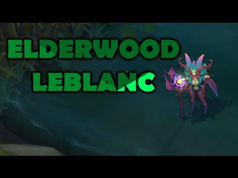 ELDERWOOD LEBLANC Skin Spotlight - League of Legends