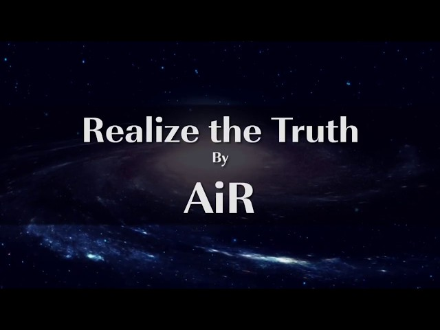 We Suffer Because We Don't Realize the Truth | AiR