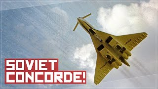 why-you-wouldn-t-want-to-fly-on-the-soviet-concorde-the-tu-144-story