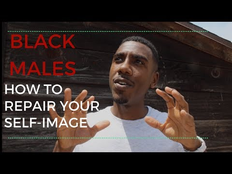 How To Repair Your Self-Image as an African American Male