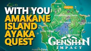 With You Genshin Impact Amakane Island Ayaka Quest