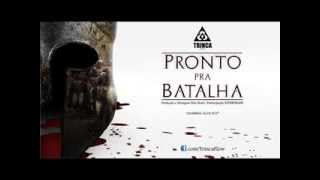 Trinca Flow - Pronto pra Batalha (Part. Supertramp) Prod. Noiz Beat