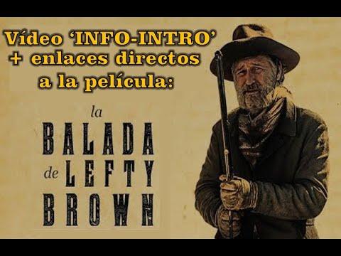 vídeo-info-intro-a-la-película-la-balada-de-lefty-brown-+-🔗-a-la-película