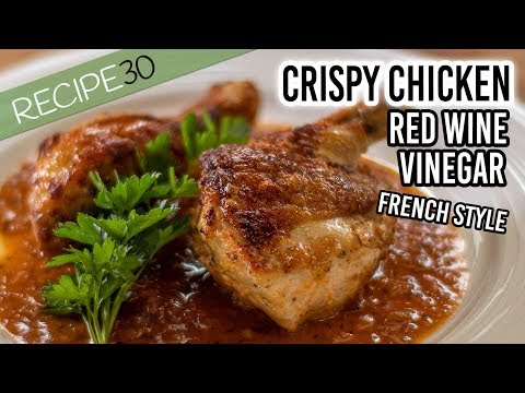 Crispy Chicken Red Wine Vinegar Butter Sauce