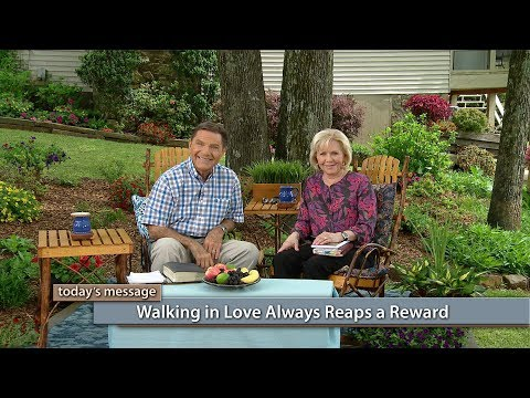 Walking in Love Always Reaps a Reward with Kenneth and Gloria Copeland (Air Date 6-30-17)