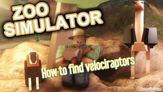 ROBLOX: Zoosimulator|wie man Velociraptoren findet