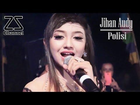 Jihan Audy - Polisi