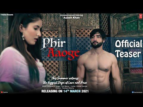 Phir Aaoge Teaser ► Ami Mishra   Ayaan Khan   Kunaal Verma   Releasing 14 March