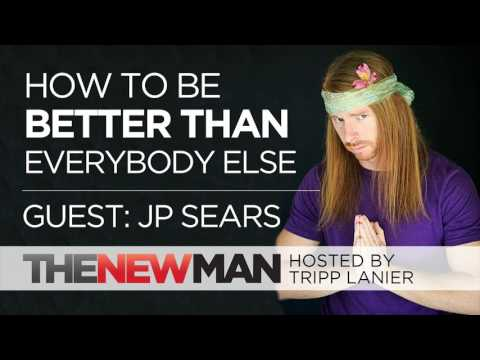 How to Be Better Than Everyone Else | JP Sears | Inteviewed by Tripp Lanier