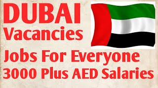 Dubai Vacancies 3000 Plus Salary. Gulf NEWSPAPER Jobs in Dubai, Huge List of Vacancies 2020