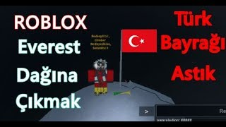 The Turkish flag Hung | ❄ ️ 🗻Mount Everest Roleplay | Roblox