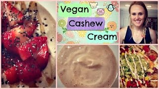 Homemade Cashew Cream Recipe // Vegan Salad Dressing, Sour Cream, Cheese And Yogurt Substitute