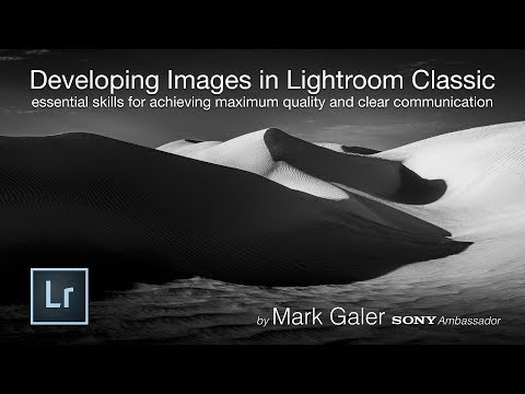 Lightroom CC Classic: 2-Hour Post Processing Masterclass