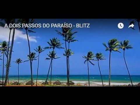 A Dois Passos Do Paraiso Blitz Youtube