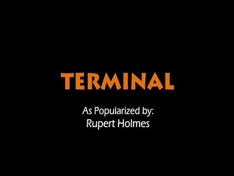 Terminal - Rupert Holmes (Karaoke)