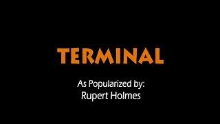 Terminal - Rupert Holmes (KARAOKE VERSION)