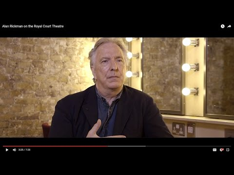 Alan Rickman on the Royal Court Theatre