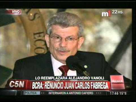 C5N - ECONOMIA: RENUNCIO JUAN CARLOS FABREGA AL BCRA