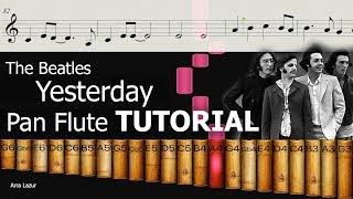 The Beatles - Yesterday (Pan Flute TUTORIAL)
