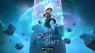 Warp Shift