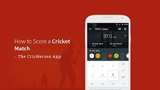 How to Score a Cricket Match - The CricHeroes App