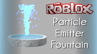 ROBLOX Tutorial - Water Fountain Particle Emitter