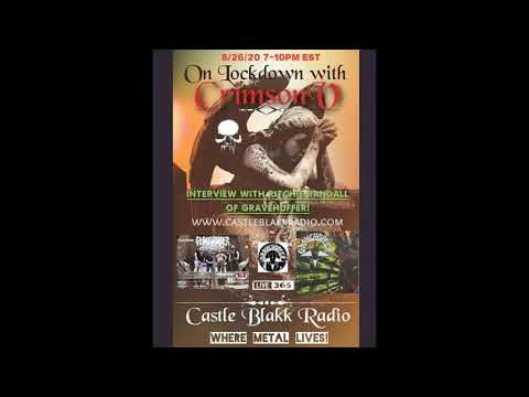 Gravehuffer interview w On Lockdown with DJ CrimsonV on Castle Blakk Radio
