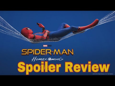 IF I NEVER SEE IT AGAIN I'LL BE FINE.! Spider-Man Homecoming Spoiler Review.