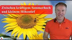 Sonniges Sommerwetter, im Osten in den nächsten Tagen örtlich Schauer/Gewitter
