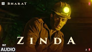 Full Audio: 'Zinda' Song - Bharat | Salman Khan | Julius Packiam & Ali Abbas Zafar ft Vishal Dadlani