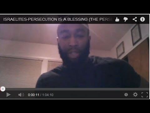 ISRAELITES-PERSECUTION IS A BLESSING (THE PERSECUTION OF ANTOINE DODSON)