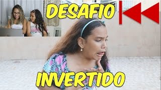 DESAFIO INVERTIDO (ft.Rafaella Baltar) - JULIANA BALTAR
