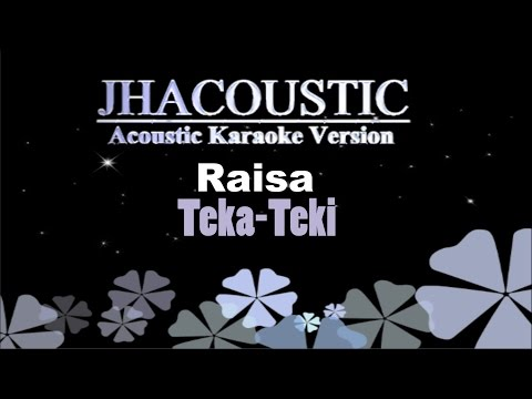 Raisa Teka Teki Acoustic Karaoke Version